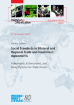 Social standards in bilateral and regional trade and investment agreements